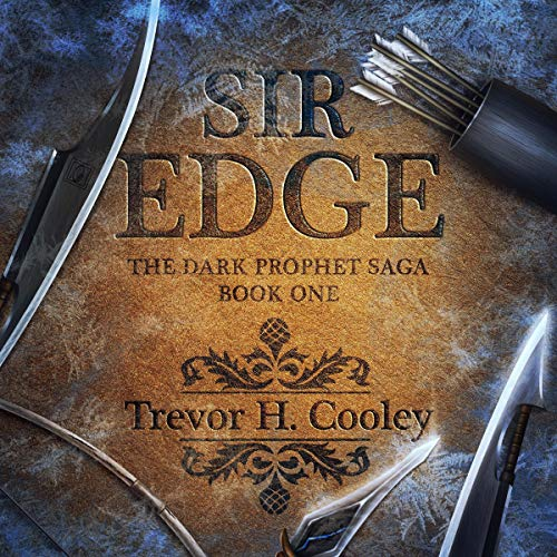 Sir Edge: A Bowl of Souls Novel Audiobook By Trevor H. Cooley cover art