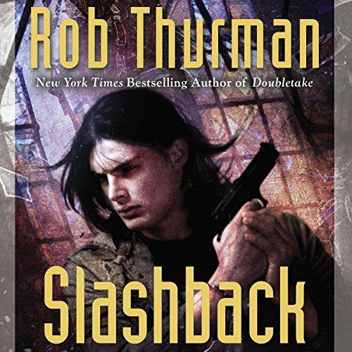 Slashback Audiobook By Rob Thurman cover art
