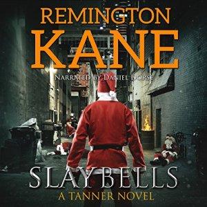 Slay Bells Audiobook By Remington Kane cover art