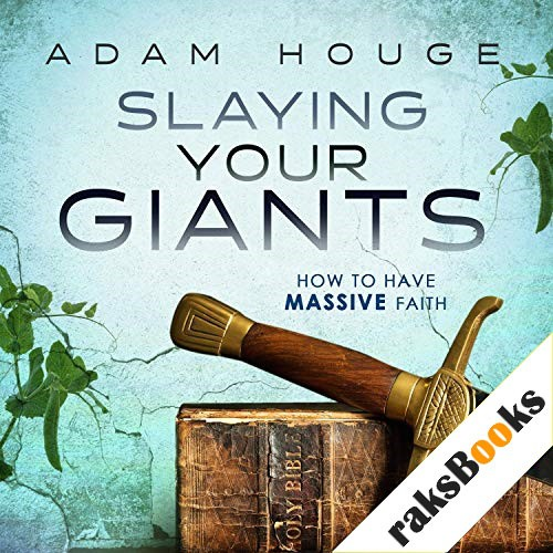 Slaying Your Giants Audiobook By Adam Houge cover art