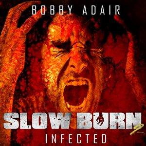 Slow Burn Audiobook By Bobby Adair cover art