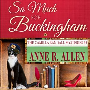 So Much for Buckingham Audiobook By Anne R. Allen cover art