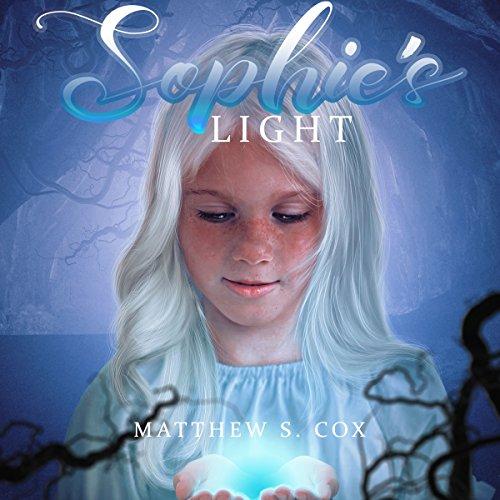 Sophie's Light Audiobook By Matthew S. Cox cover art