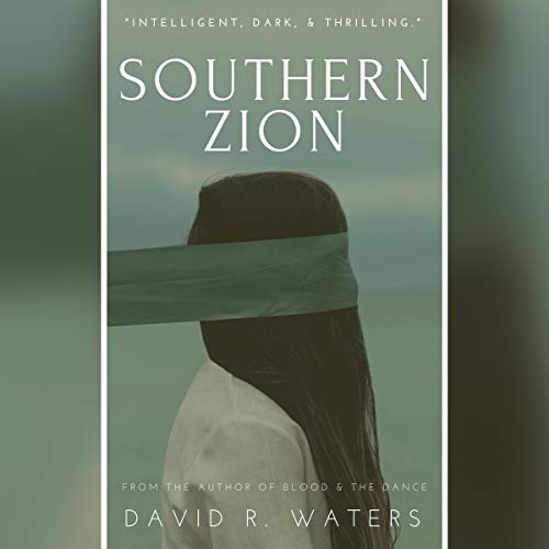 Southern Zion Audiobook By David R. Waters cover art