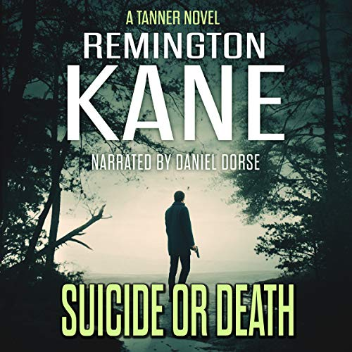 Suicide or Death Audiobook By Remington Kane cover art