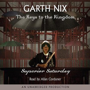 Superior Saturday Audiobook By Garth Nix cover art