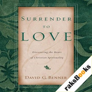 Surrender to Love Audiobook By David G. Benner cover art