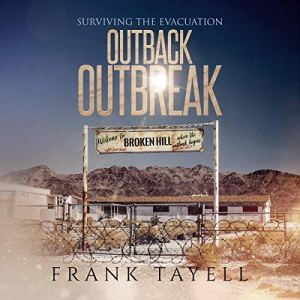 Surviving the Evacuation: Outback Outbreak Audiobook By Frank Tayell cover art