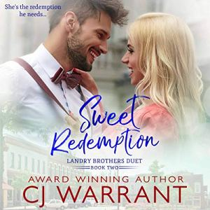 Sweet Redemption Audiobook By CJ Warrant cover art