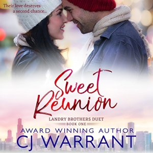 Sweet Reunion Audiobook By CJ Warrant cover art