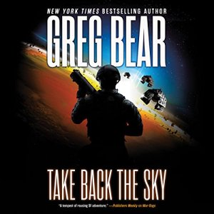 Take Back the Sky Audiobook By Greg Bear cover art
