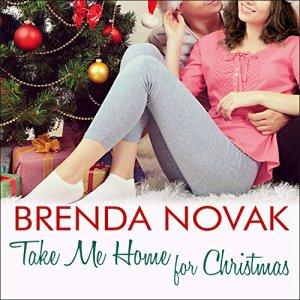 Take Me Home for Christmas Audiobook By Brenda Novak cover art
