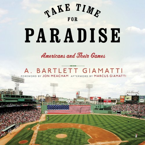 Take Time for Paradise Audiobook By A. Bartlett Giamatti cover art