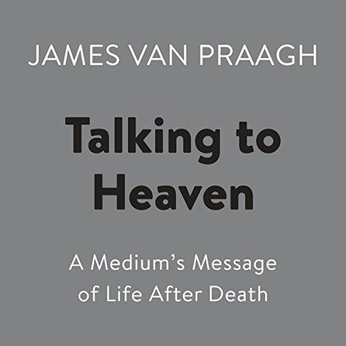 Talking to Heaven Audiobook By James Van Praagh cover art