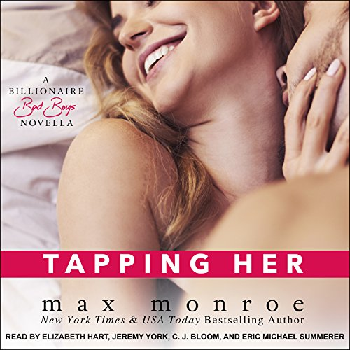 Tapping Her Audiobook By Max Monroe cover art