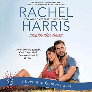 Taste the Heat Audiobook By Rachel Harris cover art