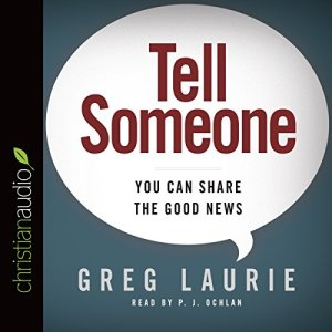 Tell Someone Audiobook By Greg Laurie cover art