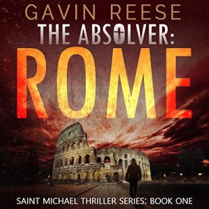 The Absolver: Rome Audiobook By Gavin Reese cover art
