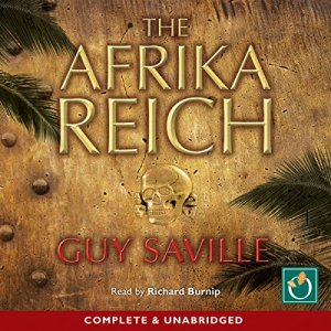 The Afrika Reich Audiobook By Guy Saville cover art