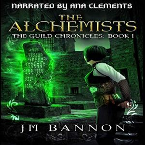 The Alchemists: A Paranormal Steampunk Thriller Audiobook By J.M. Bannon cover art