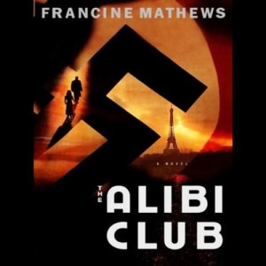 The Alibi Club Audiobook By Francine Mathews cover art