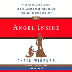 The Angel Inside Audiobook By Chris Widener cover art