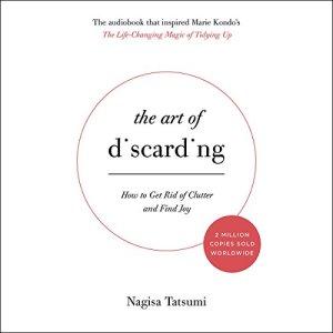 The Art of Discarding Audiobook By Nagisa Tatsumi cover art