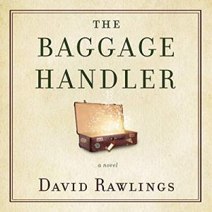 The Baggage Handler Audiobook By David Rawlings cover art