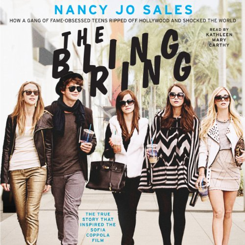 The Bling Ring Audiobook By Nancy Jo Sales cover art