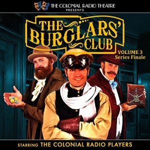 The Burglars' Club, Vol. 3 Audiobook By Gareth Tilley, Henry A. Hering cover art