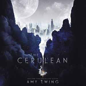 The Cerulean Audiobook By Amy Ewing cover art