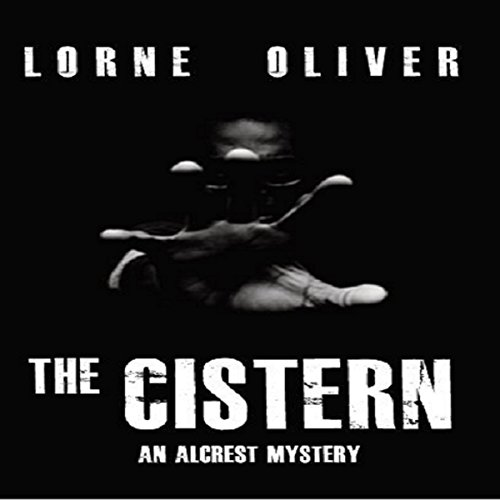 The Cistern Audiobook By Lorne Oliver cover art