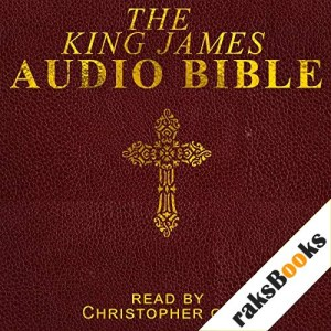 The Complete King James Version Audio Bible Audiobook By Christopher Glyn cover art