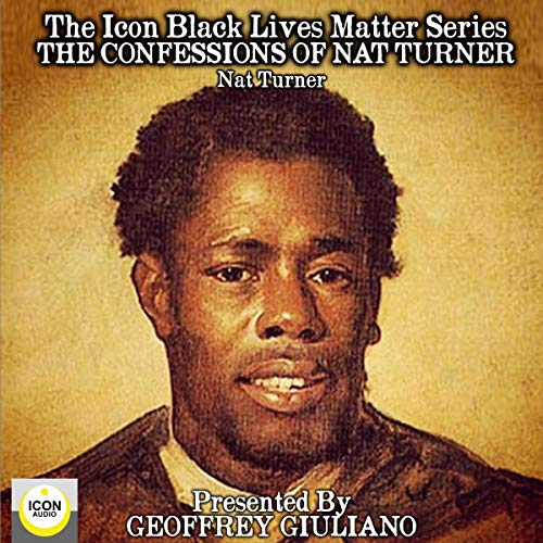The Confessions of Nat Turner Audiobook By Nat Turner cover art