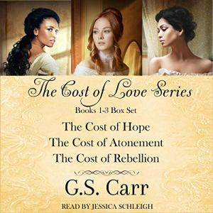 The Cost of Love Boxed Set: Books 1-3 Audiobook By G.S. Carr cover art