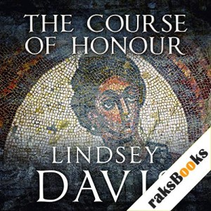 The Course of Honour Audiobook By Lindsey Davis cover art