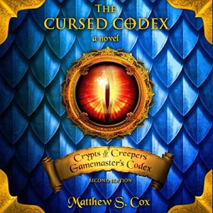 The Cursed Codex Audiobook By Matthew S. Cox cover art