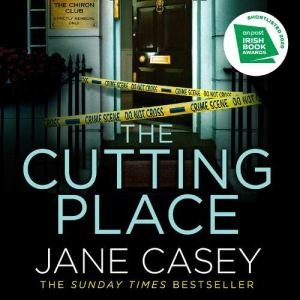 The Cutting Place Audiobook By Jane Casey cover art