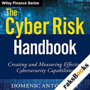 The Cyber Risk Handbook Audiobook By Domenic Antonucci cover art