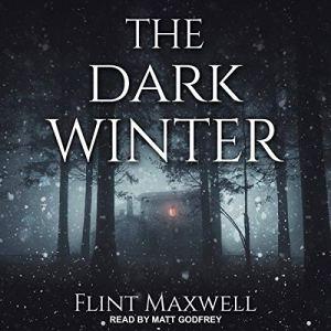 The Dark Winter Audiobook By Flint Maxwell cover art
