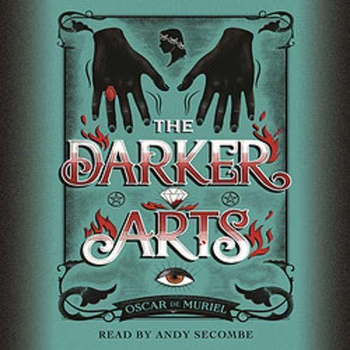 The Darker Arts Audiobook By Oscar de Muriel cover art