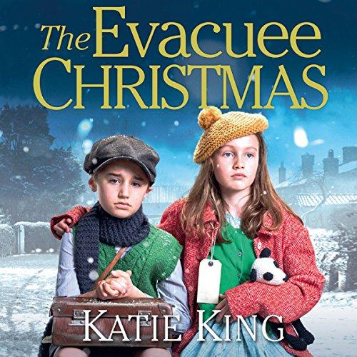 The Evacuee Christmas Audiobook By Katie King cover art