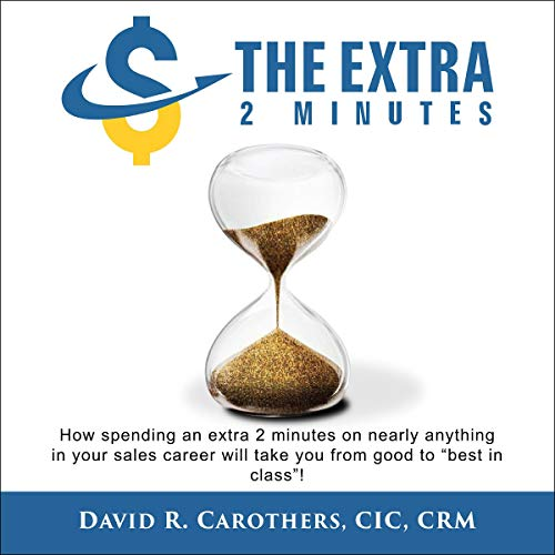 The Extra 2 Minutes Audiobook By David R. Carothers cover art