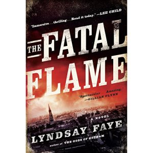 The Fatal Flame Audiobook By Lyndsay Faye cover art