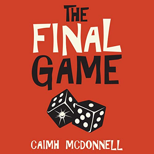 The Final Game Audiobook By Caimh McDonnell cover art