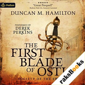 The First Blade of Ostia Audiobook By Duncan M. Hamilton cover art