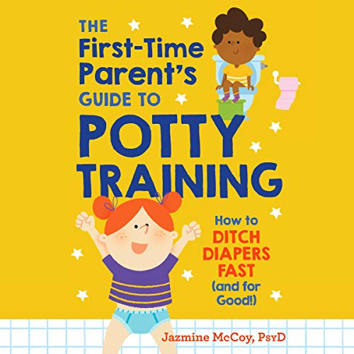 The First-Time Parent's Guide to Potty Training Audiobook By Jazmine McCoy cover art