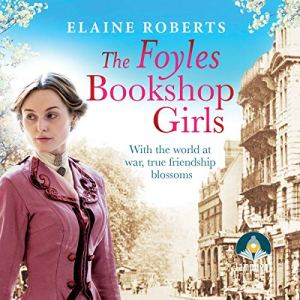 The Foyles Bookshop Girls Audiobook By Elaine Roberts cover art