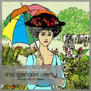 The Garden Party Audiobook By Katherine Mansfield cover art