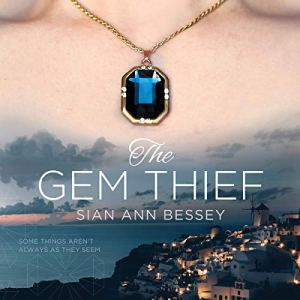 The Gem Thief Audiobook By Sian Ann Bessey cover art